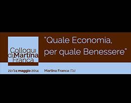 Colloqui di Martina Franca. Quale economia per quale benessere.